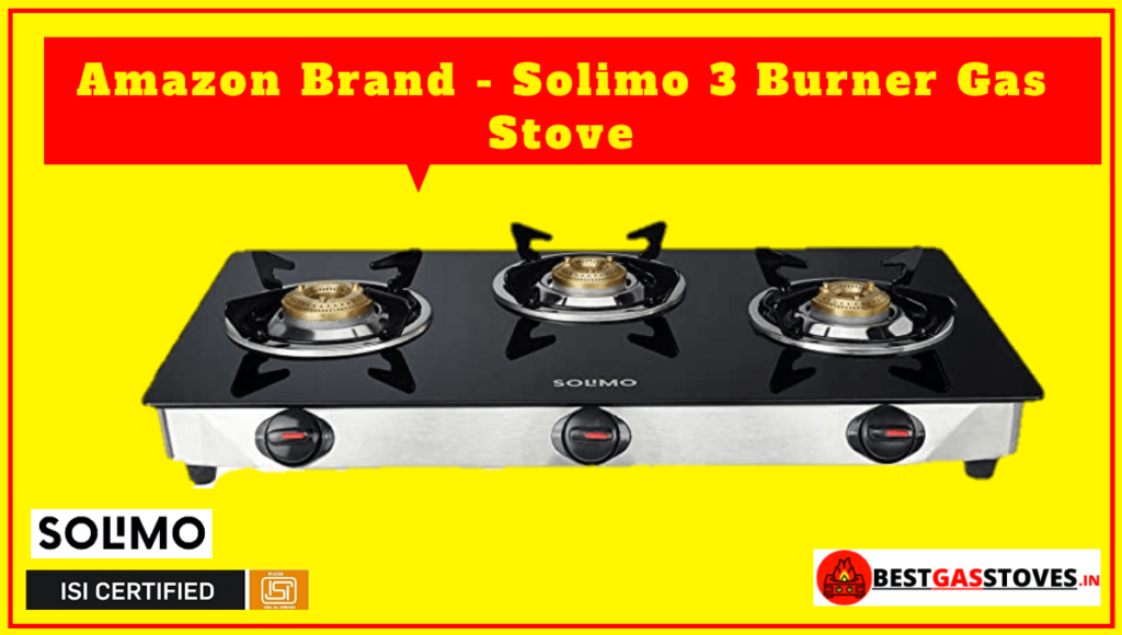 Amazon Brand – Solimo 3 Burner Gas Stove