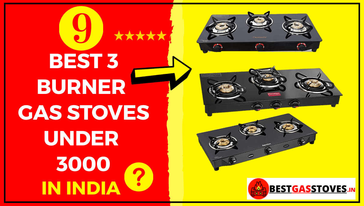 Best 3 burner gas stoves under 3000 in india