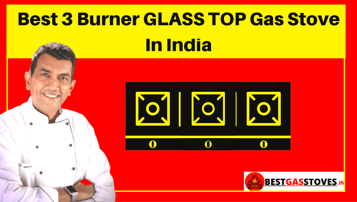 Best 3 Burner Glass Top Gas Stove in India